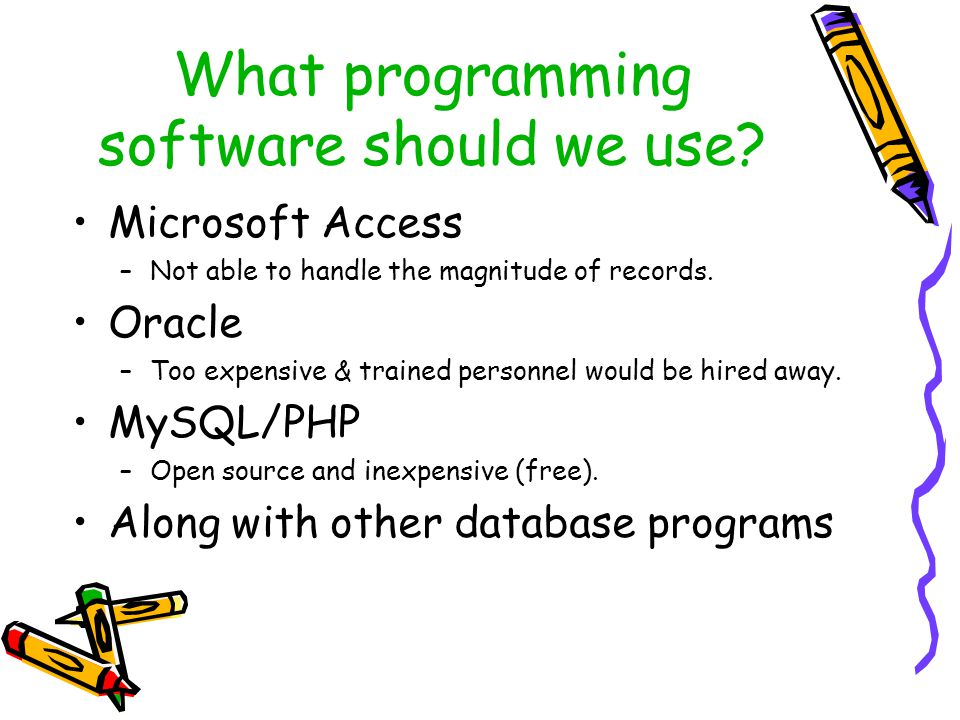 What programming software should we use.