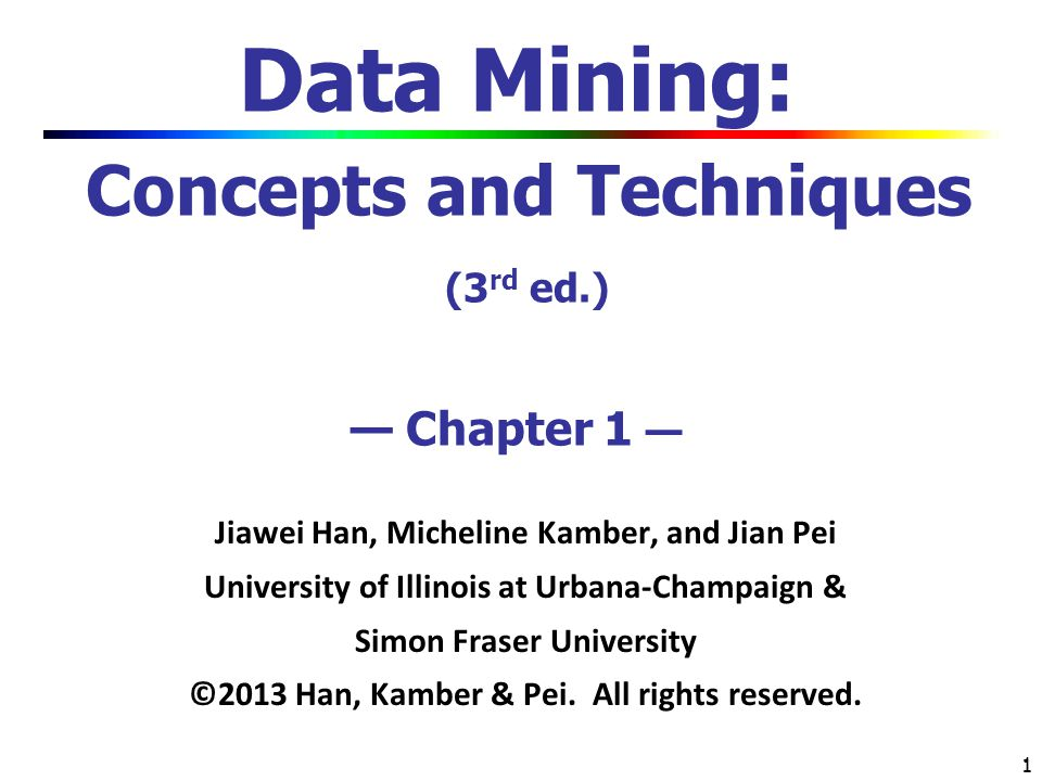 32 Summary Data mining: Discovering interesting patterns and knowledge from massive amount of data A natural evolution of science and information technology, in great demand, with wide applications A KDD process includes data cleaning, data integration, data selection, transformation, data mining, pattern evaluation, and knowledge presentation Mining can be performed in a variety of data Data mining functionalities: characterization, discrimination, association, classification, clustering, trend and outlier analysis, etc.