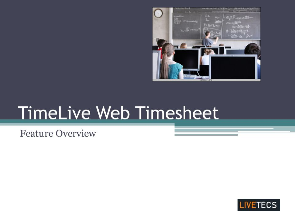 TimeLive Web Timesheet Feature Overview