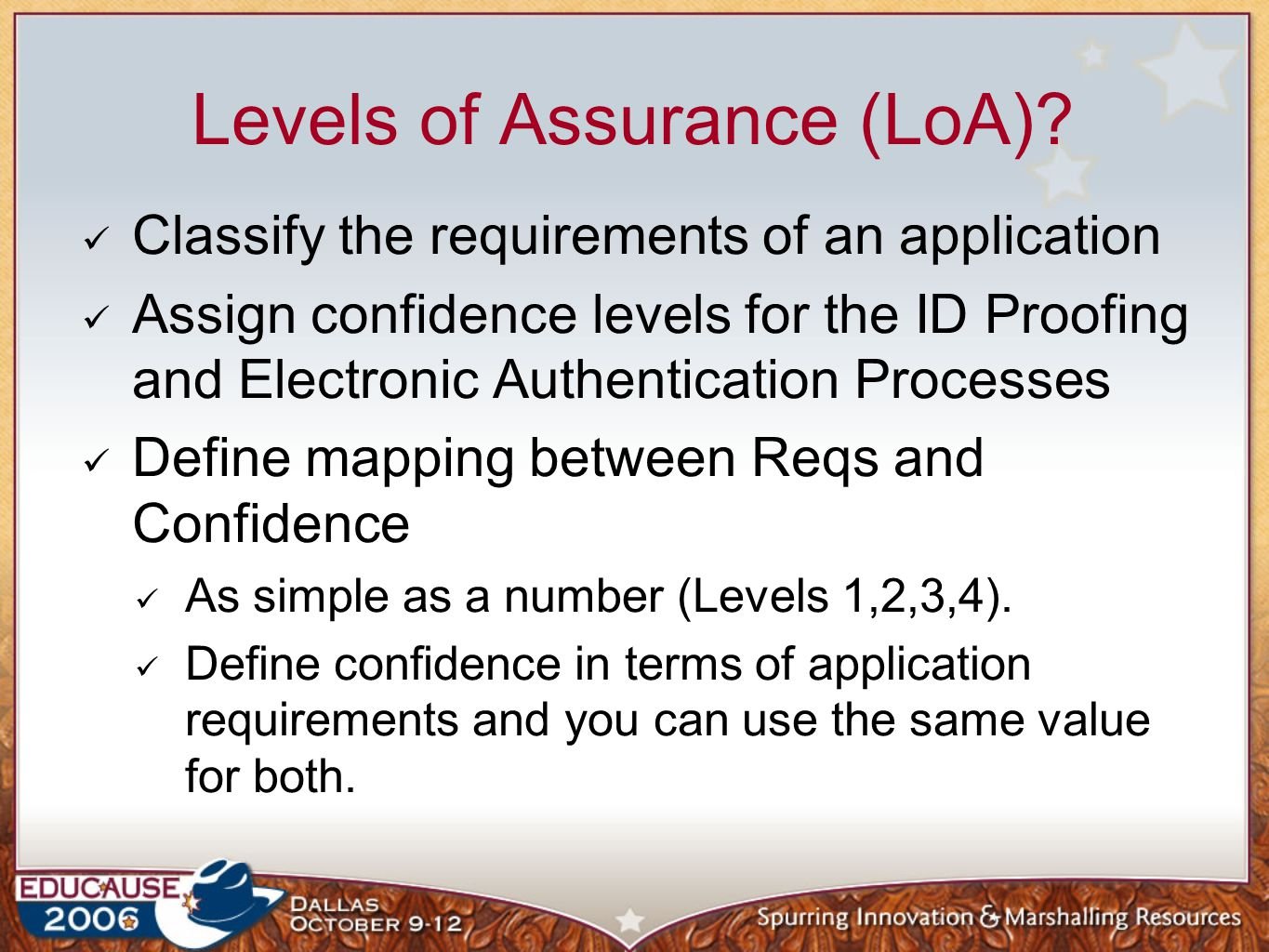 Levels of Assurance (LoA).