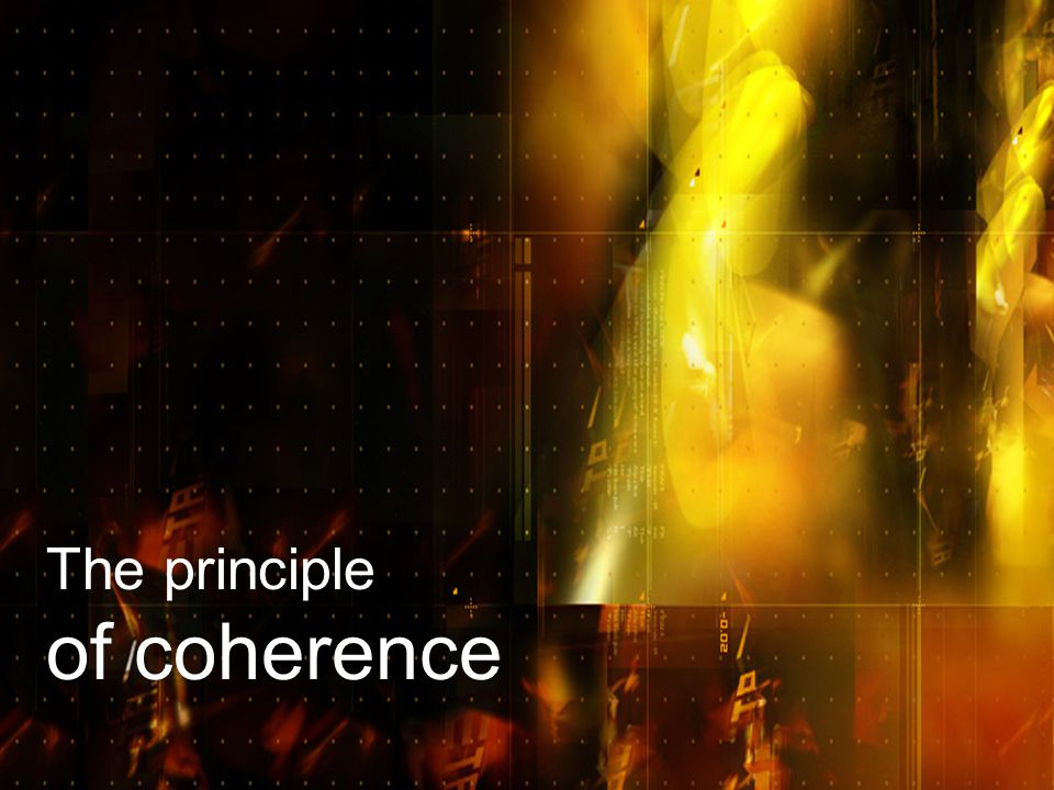 The principle of coherence