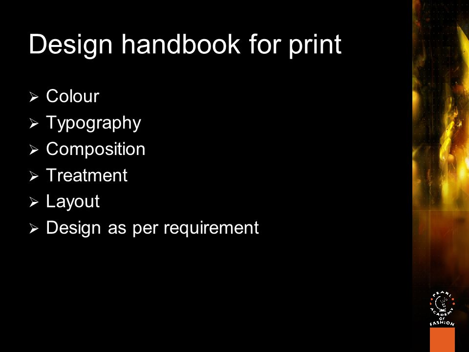 Design handbook for print  Colour  Typography  Composition  Treatment  Layout  Design as per requirement