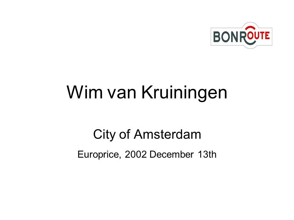 Wim van Kruiningen City of Amsterdam Europrice, 2002 December 13th