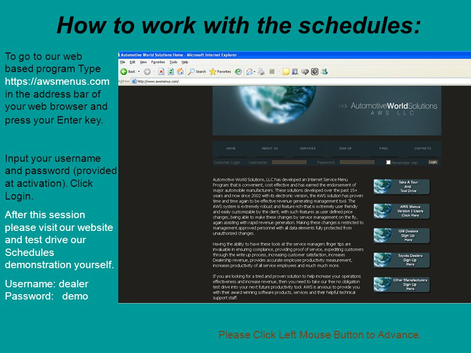 How to work with the schedules: To go to our web based program Type https://awsmenus.com in the address bar of your web browser and press your Enter key.