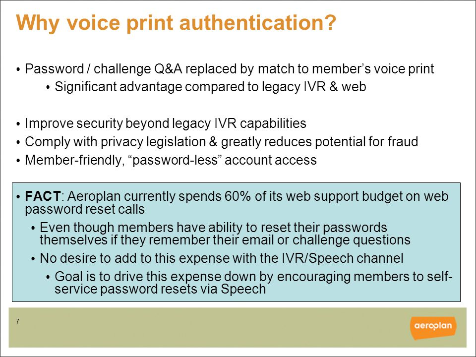 7 Why voice print authentication.
