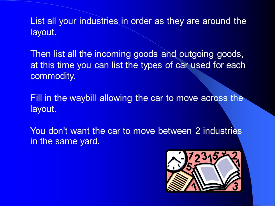 WaybillCar Card First you will need to print some blank car cards and waybills You will need twice as many way bills as car cards Blank waybills & car