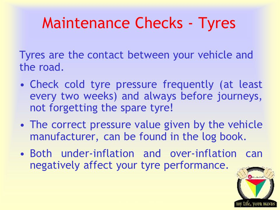 Transportation Tuesday Maintenance Checks - Tyres Tyres are the contact between your vehicle and the road.