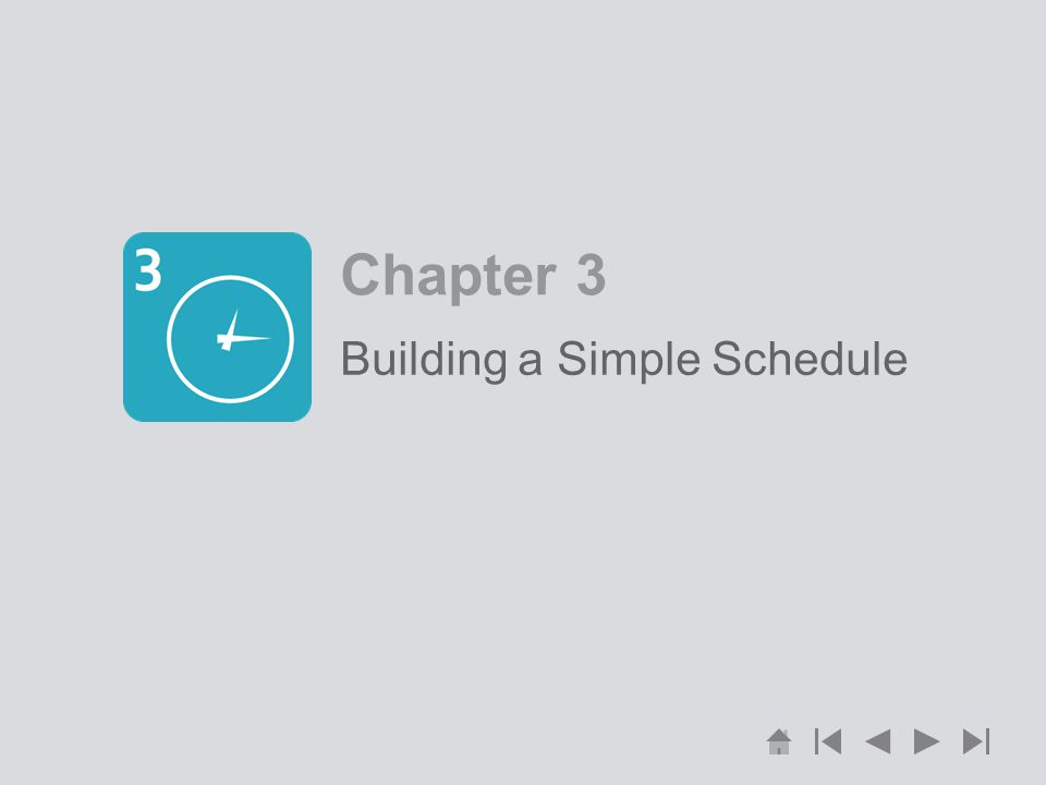 Chapter 3 Building a Simple Schedule
