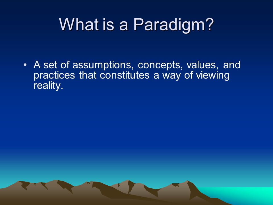 What is a Paradigm.