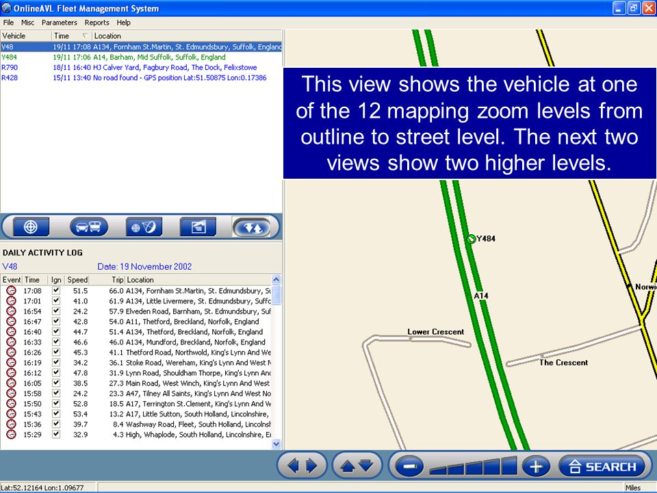 This view shows the vehicle at one of the 12 mapping zoom levels from outline to street level.