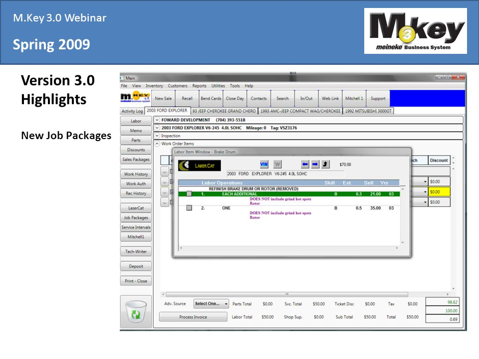 Spring 2009 Version 3.0 Highlights New Job Packages M.Key 3.0 Webinar