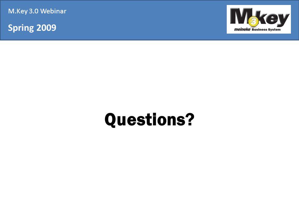 Spring 2009 M.Key 3.0 Webinar Questions