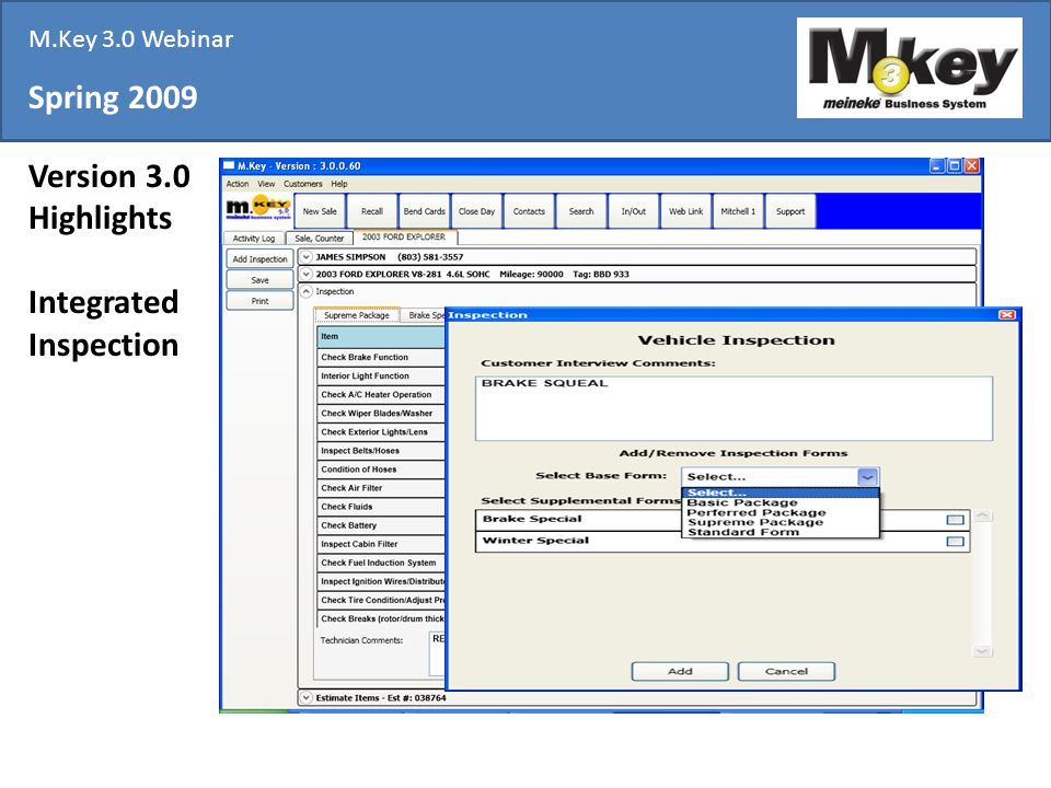 Spring 2009 Version 3.0 Highlights Integrated Inspection M.Key 3.0 Webinar