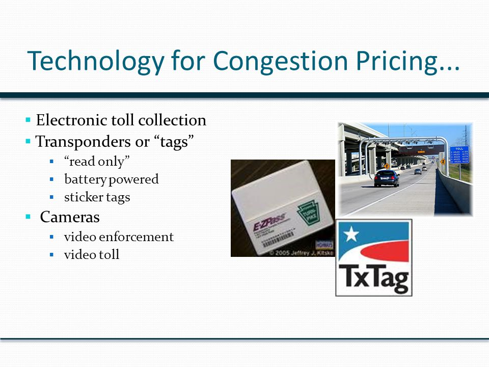 Technology for Congestion Pricing...