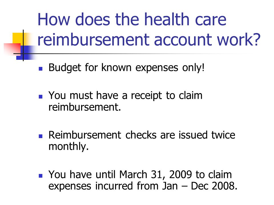 How does the health care reimbursement account work.