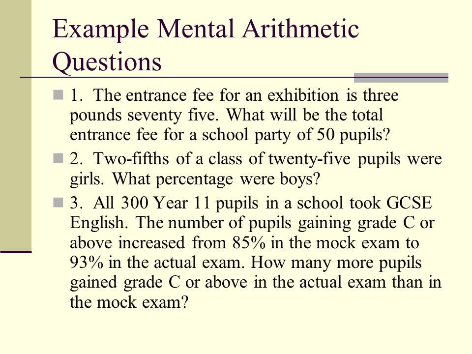 Example Mental Arithmetic Questions 1.