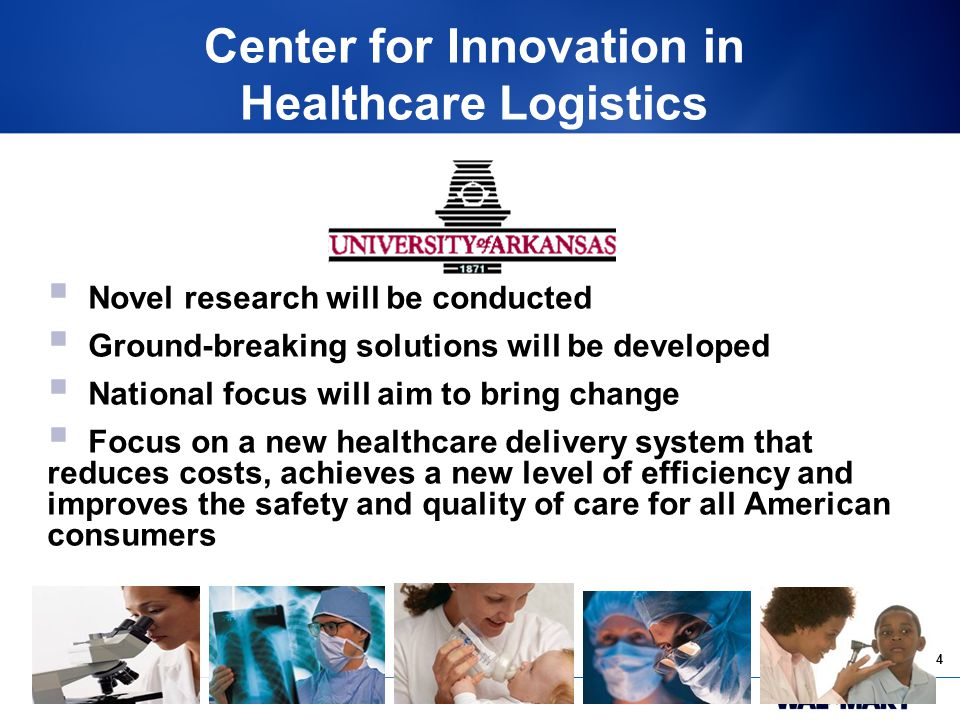 34. Center for Innovation in Healthcare Logistics  Novel research will be conducted  Ground-breaking solutions will be developed  National focus wi