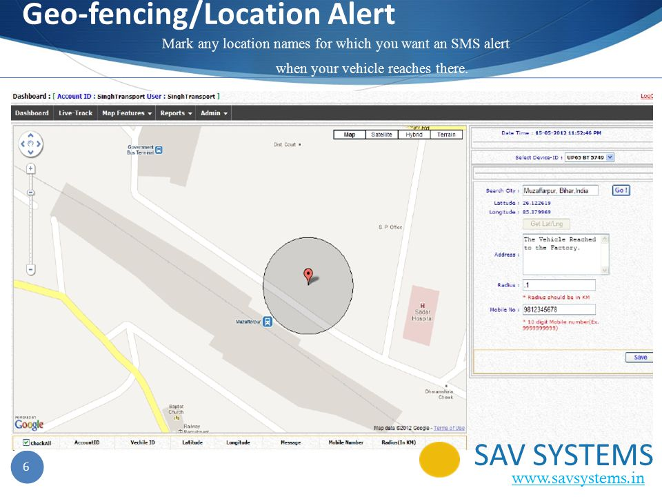 6 Geo-fencing/Location Alert Mark any location names for which you want an SMS alert when your vehicle reaches there.