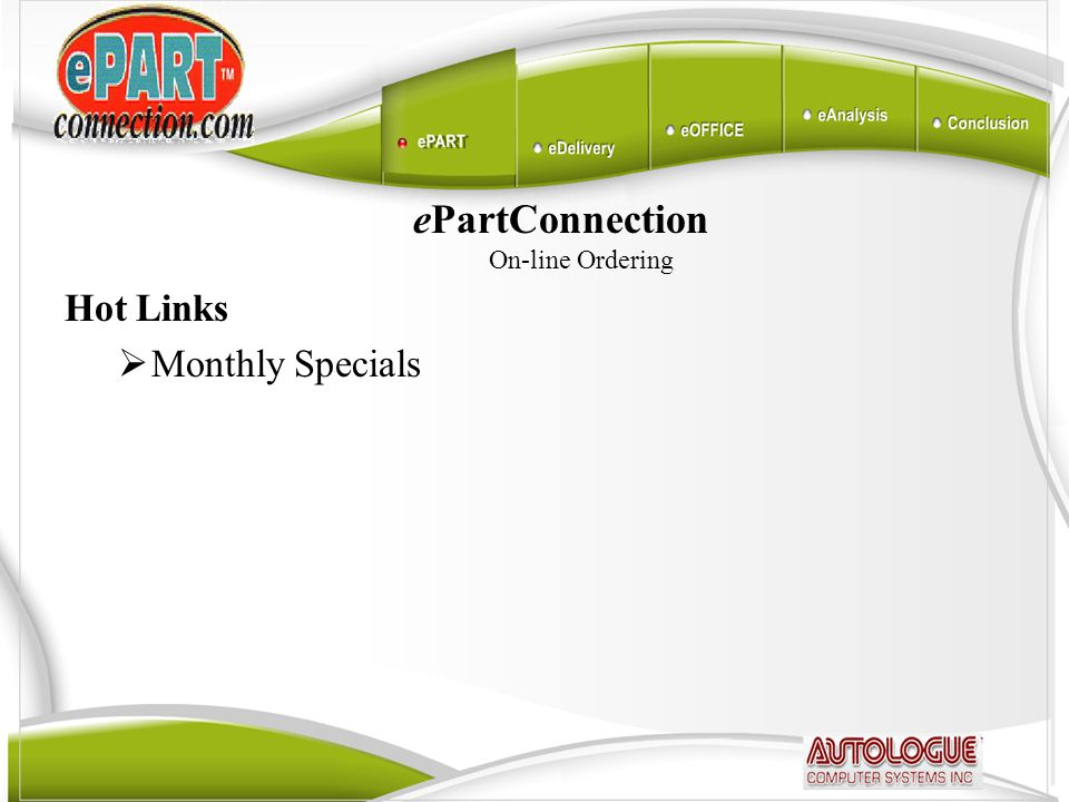 ePartConnection On-line Ordering Hot Links  Monthly Specials