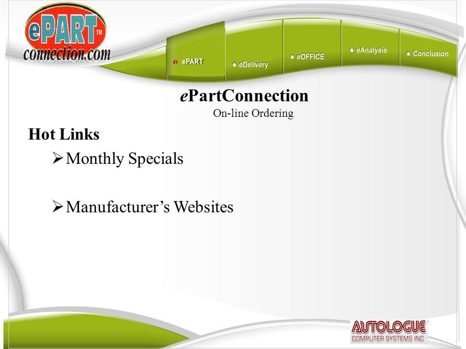 ePartConnection On-line Ordering Hot Links  Monthly Specials  Manufacturer's Websites