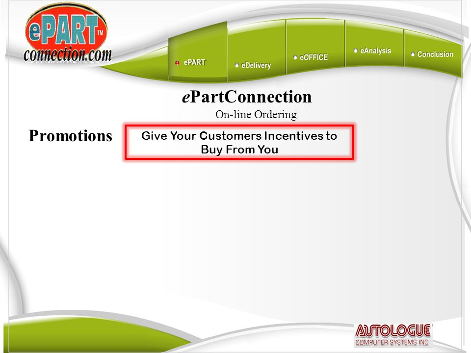 ePartConnection On-line Ordering Promotions Give Your Customers Incentives to Buy From You