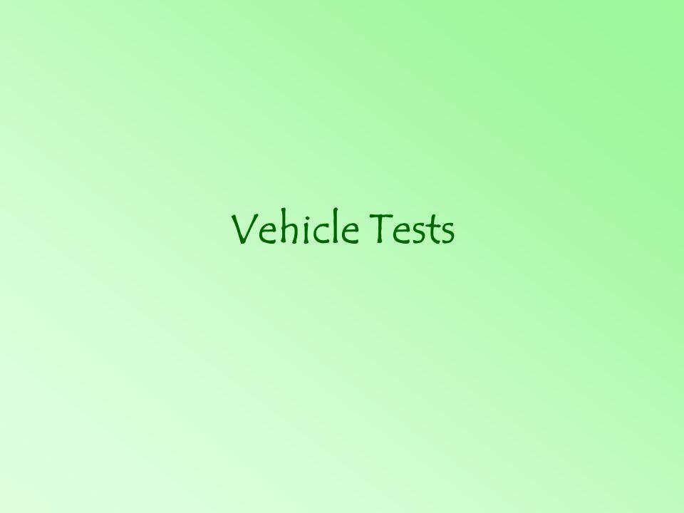 Vehicle Tests