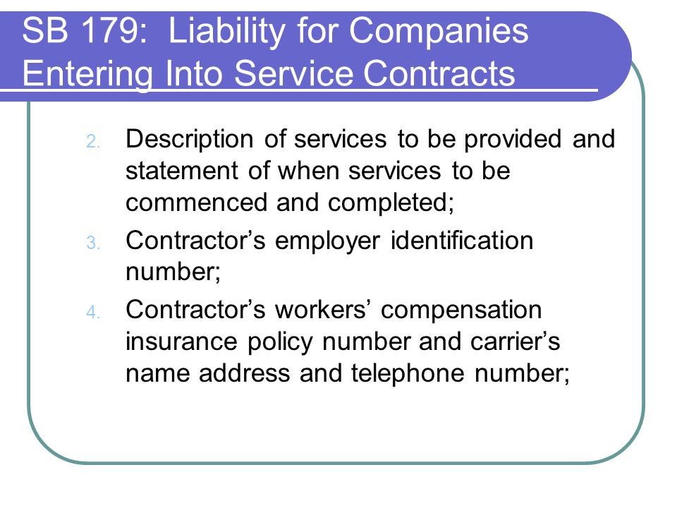 SB 179: Liability for Companies Entering Into Service Contracts 2.