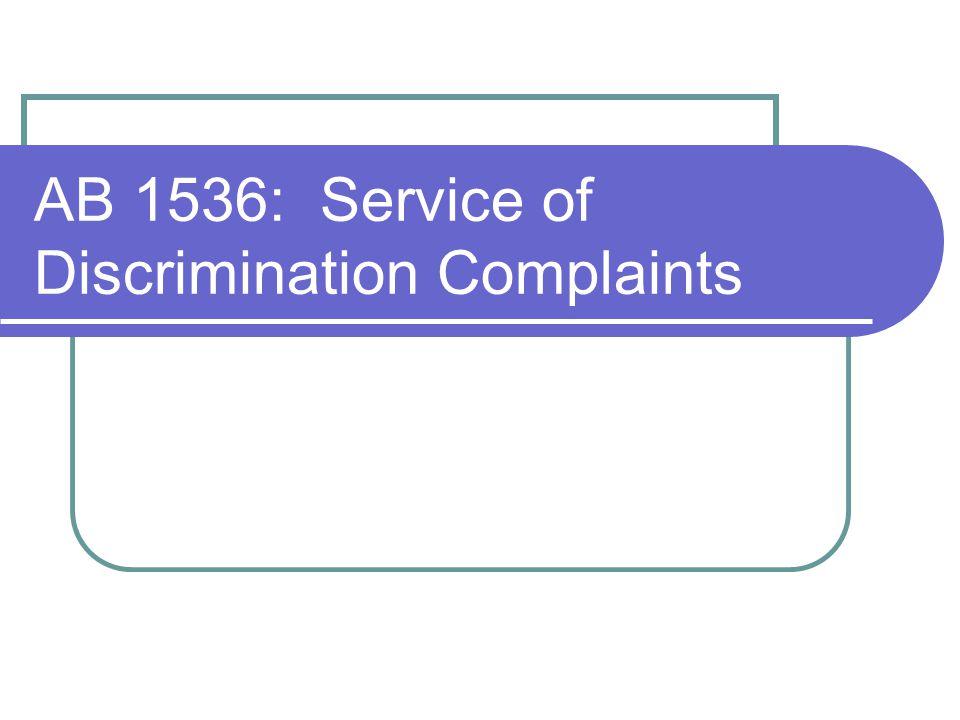AB 1536: Service of Discrimination Complaints