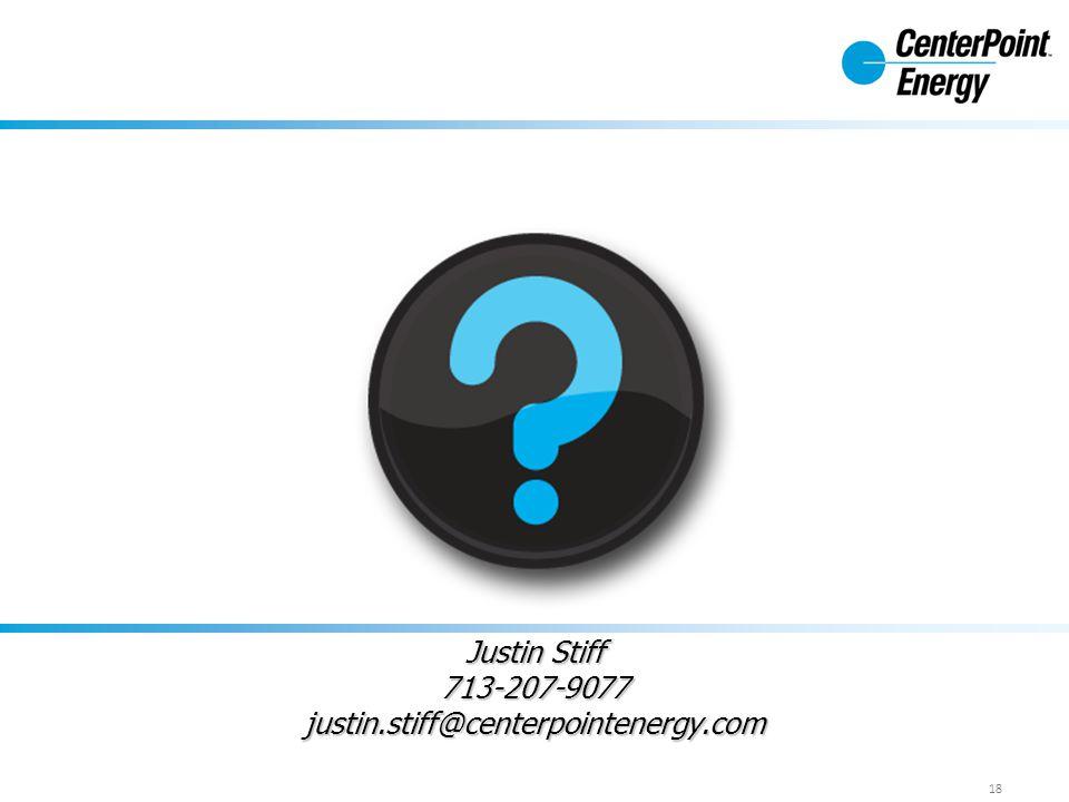 Justin Stiff 713-207-9077 justin.stiff@centerpointenergy.com 18