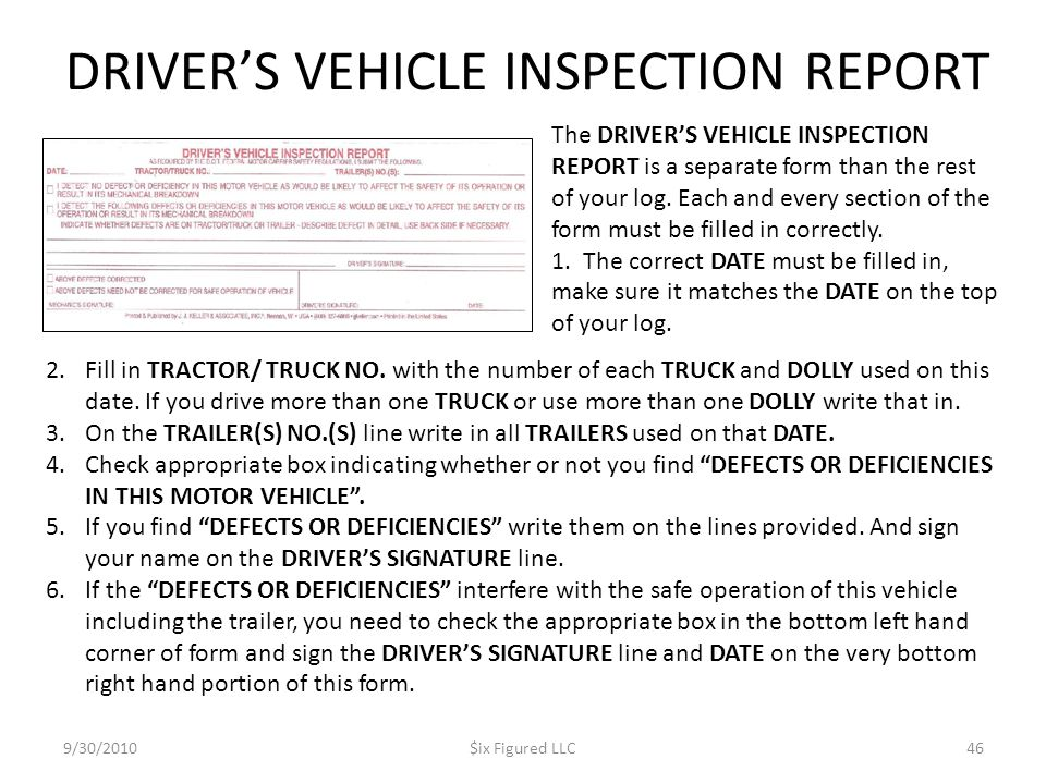 DRIVER'S VEHICLE INSPECTION REPORT 9/30/2010$ix Figured LLC46 2.Fill in TRACTOR/ TRUCK NO.