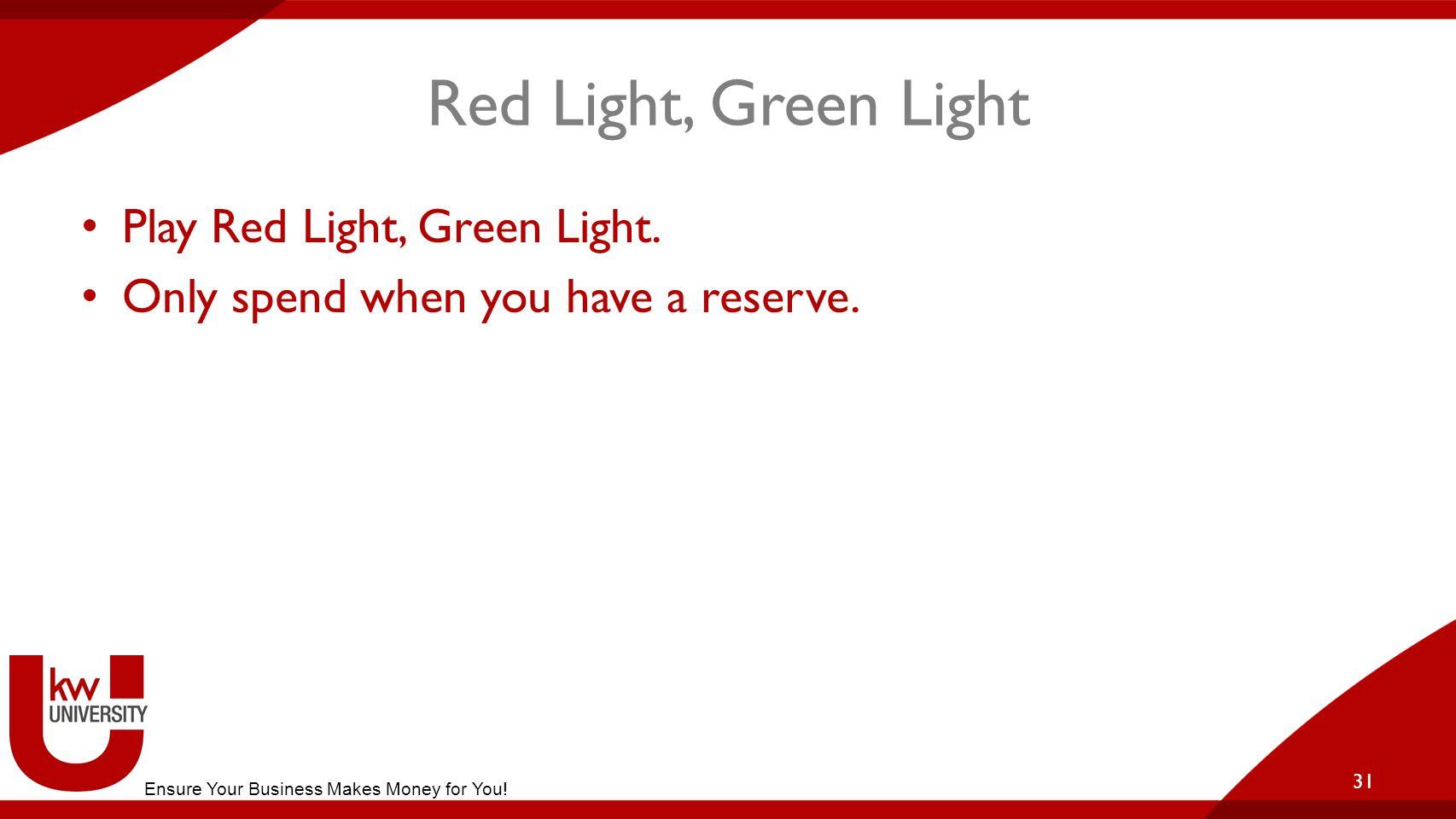 Red Light, Green Light Play Red Light, Green Light.