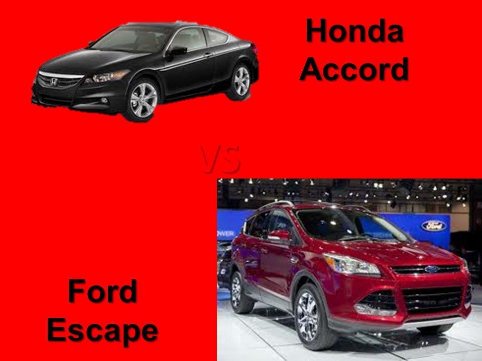 Honda Accord Ford Escape VS