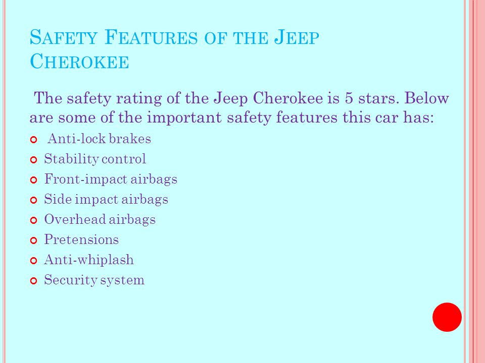 N OW L ETS LOOK AT THE J EEP C HEROKEE Jeeps have large trunks. They are bigger than Camaros. They are 4x4 and are off road compatible.