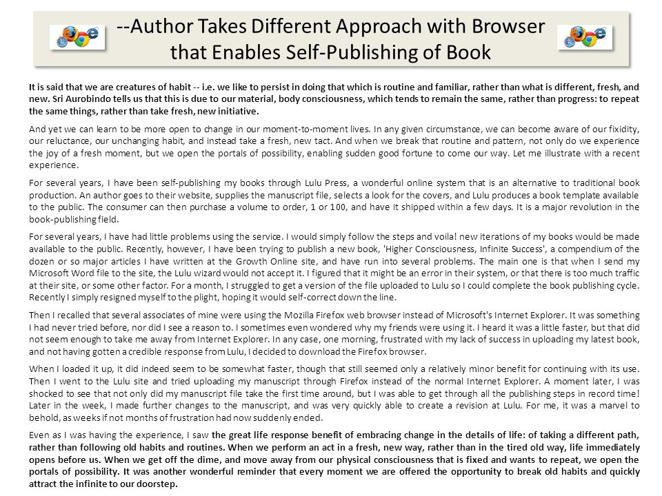 --Author Takes Different Approach with Browser that Enables Self-Publishing of Book It is said that we are creatures of habit -- i.e.