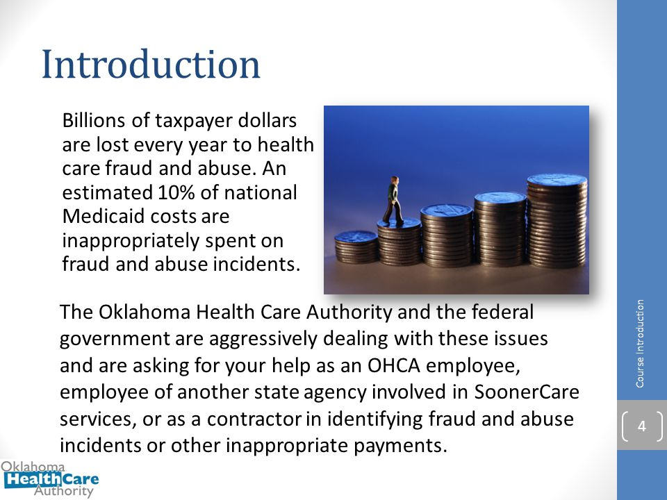 Module Summary You have completed Module 3 – Introduction to SoonerCare Fraud and Abuse.