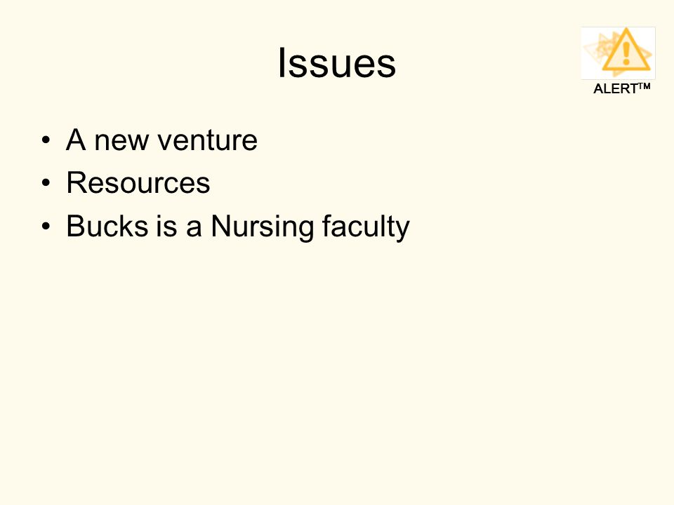 ALERT TM Issues A new venture Resources Bucks is a Nursing faculty