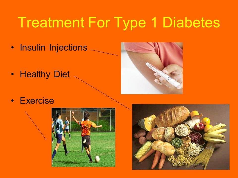 Treatment For Type 1 Diabetes Insulin Injections Healthy Diet Exercise