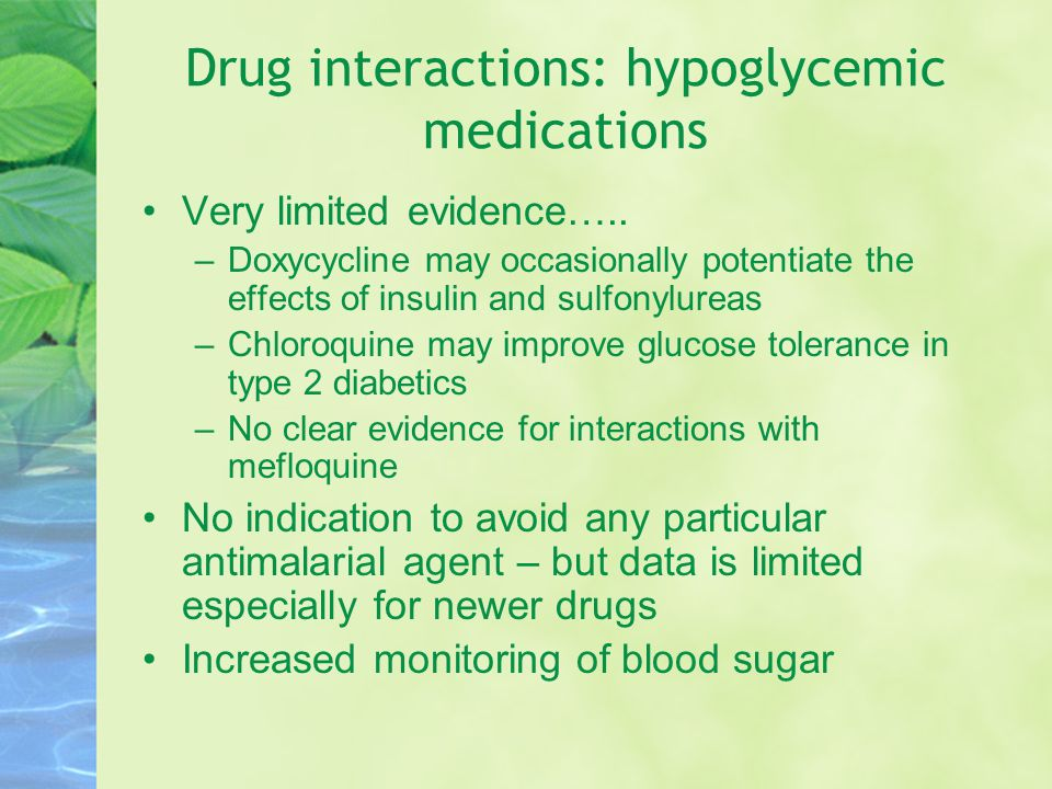 Drug interactions: hypoglycemic medications Very limited evidence…..