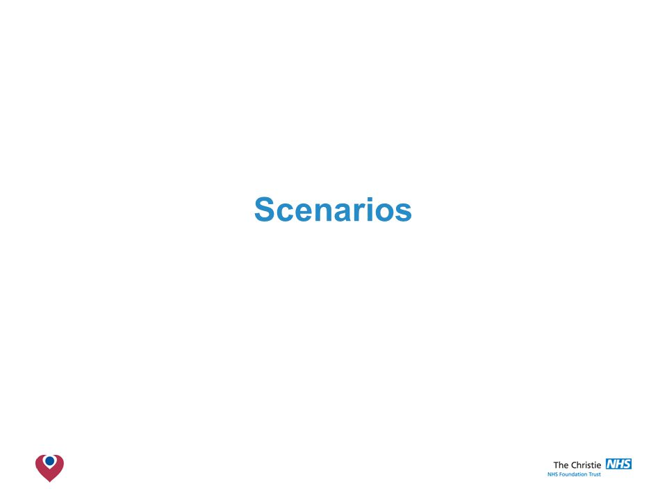 The Christie NHS Foundation Trust Scenarios