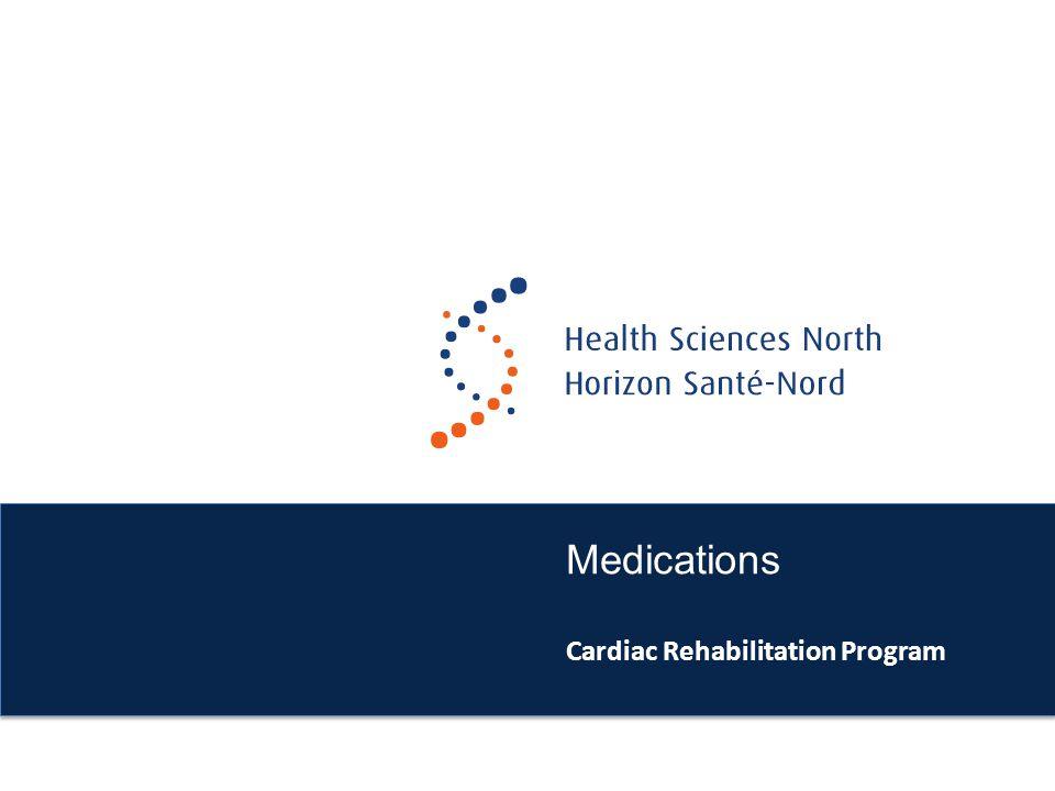 Medications Cardiac Rehabilitation Program