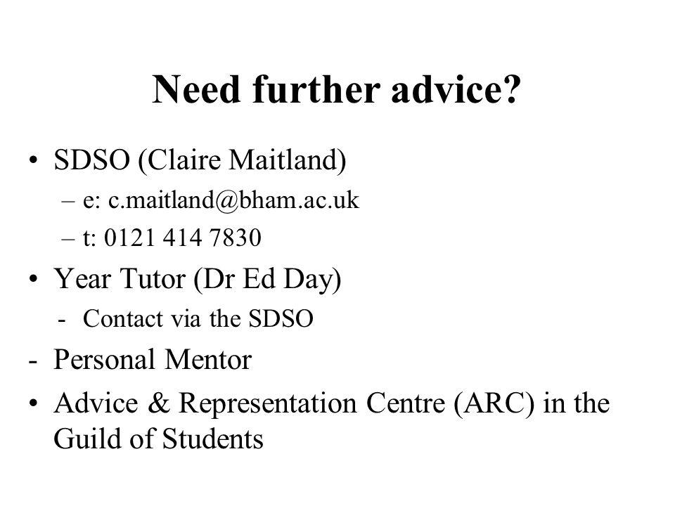 Need further advice.