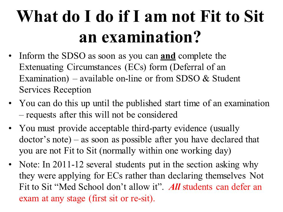 What do I do if I am not Fit to Sit an examination.