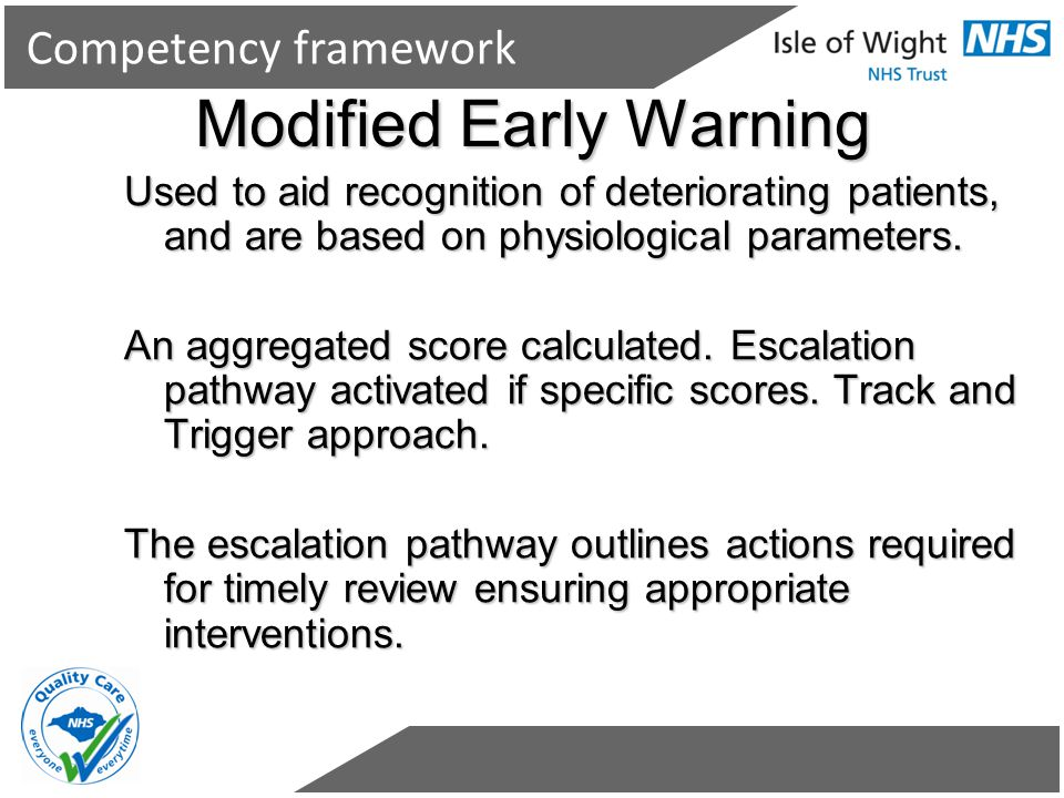Used to aid recognition of deteriorating patients, and are based on physiological parameters. An aggregated score calculated. Escalation pathway activ