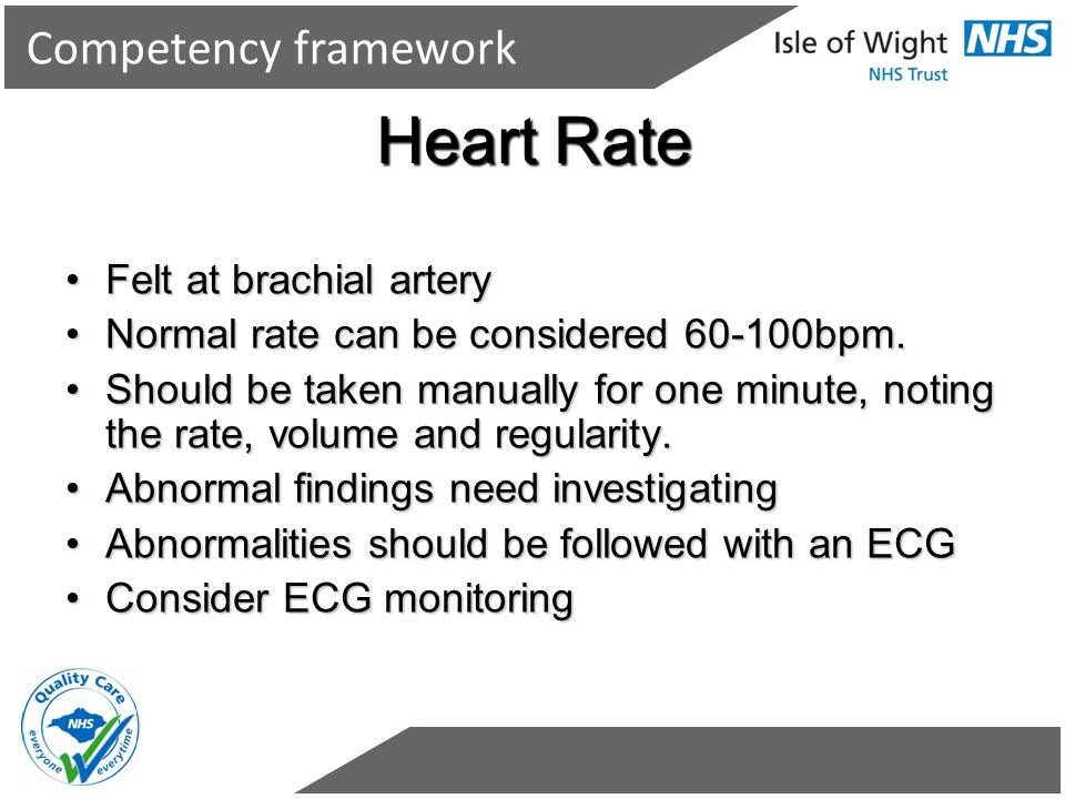 Felt at brachial arteryFelt at brachial artery Normal rate can be considered 60-100bpm.Normal rate can be considered 60-100bpm. Should be taken manual