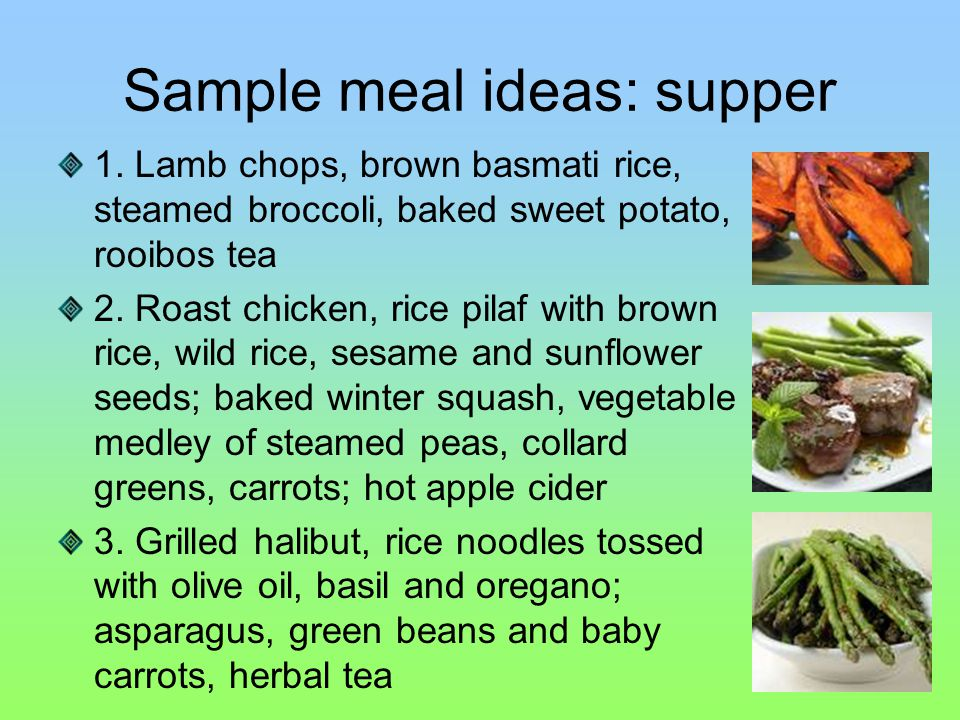 Sample meal ideas: supper 1.