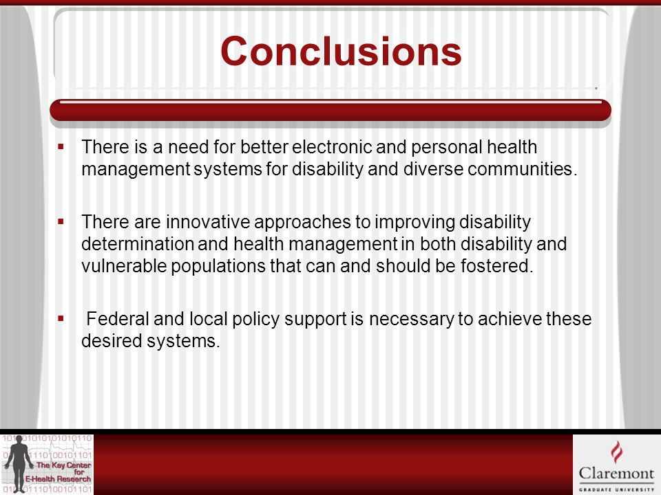 Conclusions  There is a need for better electronic and personal health management systems for disability and diverse communities.