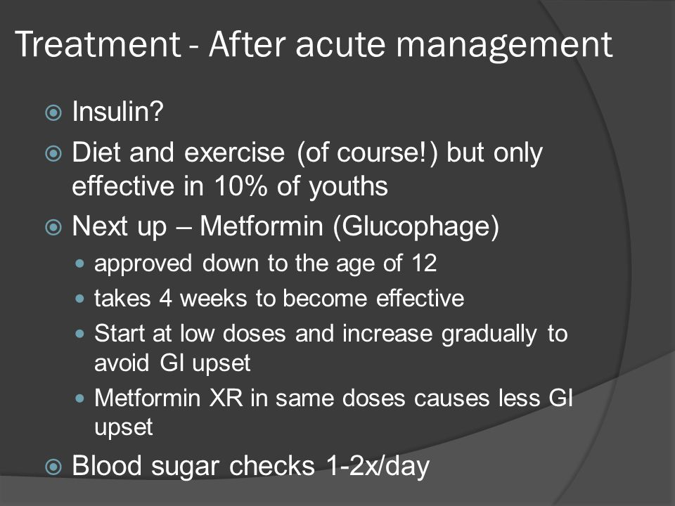 Treatment - After acute management  Insulin.