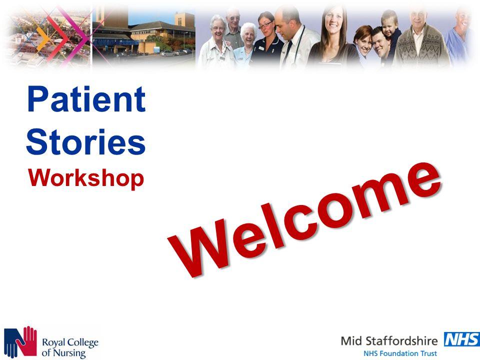Patient Stories Workshop Welcome