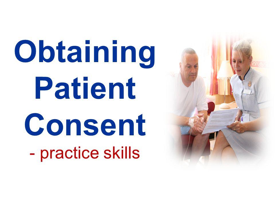 Obtaining Patient Consent - practice skills