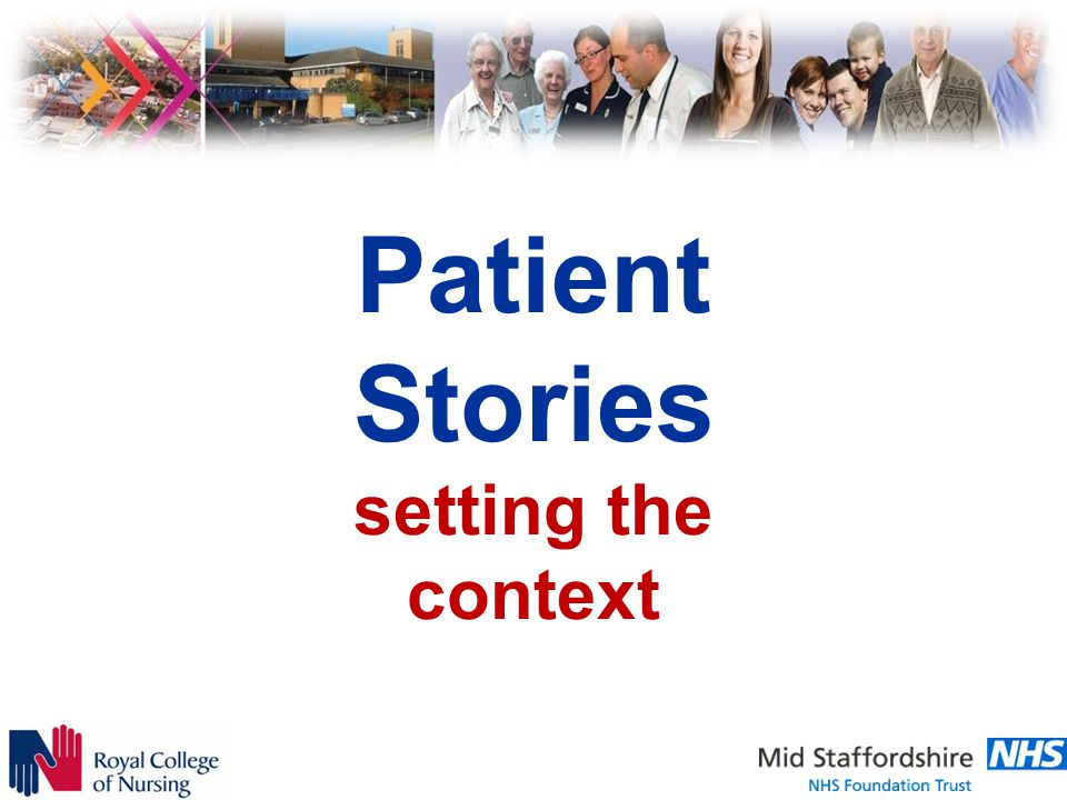Patient Stories setting the context